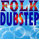 Folk Dubstep