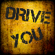Drive You