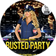 Busted Party - GraphicRiver Item for Sale