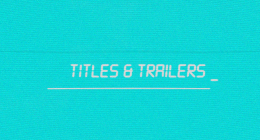 Titles & Trailers