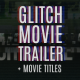 Glitch Movie Trailer - VideoHive Item for Sale