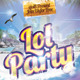 Lol Party Flyers - GraphicRiver Item for Sale