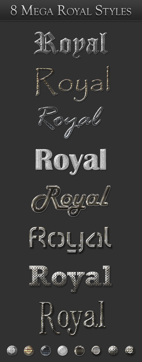 8 Mega Royal Styles - Text Effects Styles