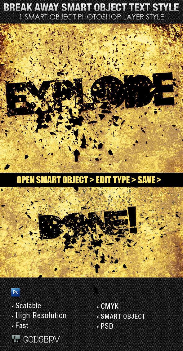 Break Away Smart Object Text Style - Text Effects Styles