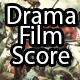 Drama Film Score - AudioJungle Item for Sale