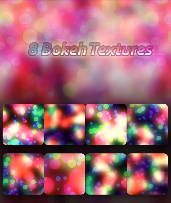8 Bokeh Textures - Abstract Textures / Fills / Patterns