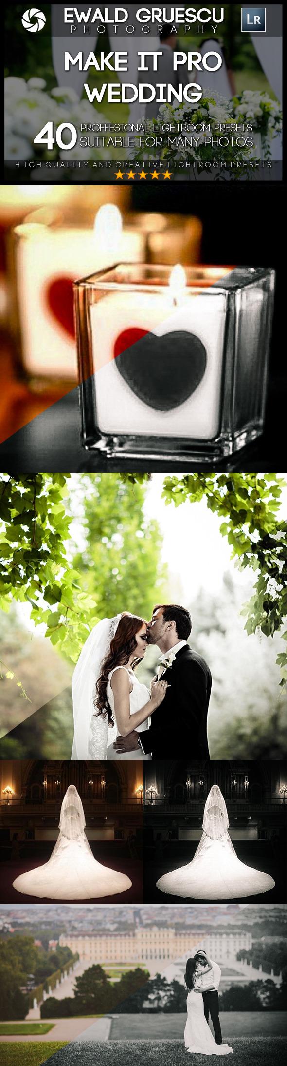 Make it PRO Wedding Part I Lightroom Presets - Wedding Lightroom Presets