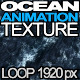 Ocean Animation Texture - VideoHive Item for Sale