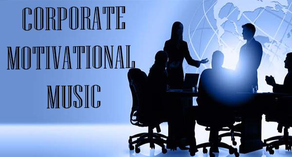Corporate Motivational Music
