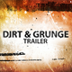 Dirt & Grunge Trailer - VideoHive Item for Sale