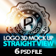 Mock-Up Logo 3D Straight View / Vol.3 - GraphicRiver Item for Sale