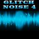 Glitch Noise 4