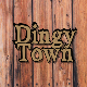 Dingy Town