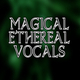 Magical Ethereal Vocals Intro
