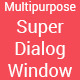 Super Dialog Modal Window - jQuery Plugin