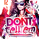 Don't Tell Em Flyer Template PSD - GraphicRiver Item for Sale
