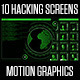 10 Hacking Screens - VideoHive Item for Sale