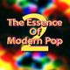 The Essence Of Modern Pop 2