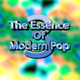 The Essence Of Modern Pop 3