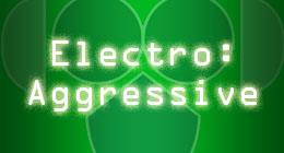 Electronic Aggressive
