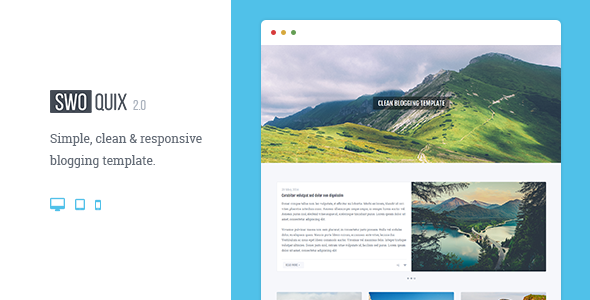 Swoquix — Clean Blogging Theme by rmmr