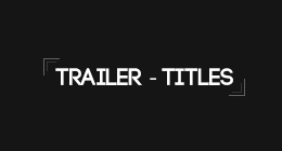 Trailers & Titles
