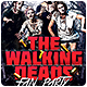 Walking Deads Fan Party Flyer - GraphicRiver Item for Sale