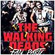 Walking Deads Fan Party Flyer - GraphicRiver Item for Sale