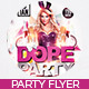 Dope Party Flyer - GraphicRiver Item for Sale