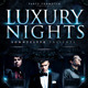 Luxury Nights  Party