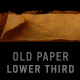 old paper lower third - VideoHive Item for Sale