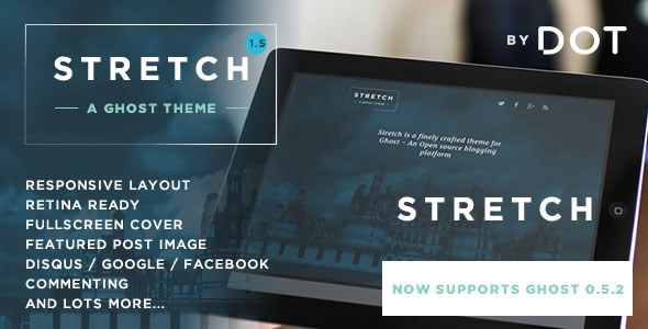 Stretch – Responsive Ghost theme by DOT