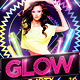 Glow Party Flyer plus FB Cover - GraphicRiver Item for Sale