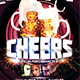 Cheers Party Flyer - GraphicRiver Item for Sale