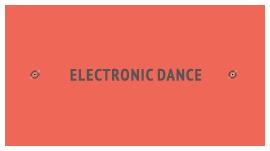 Electronic & Dance