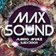 Max Sound Party Flyer - GraphicRiver Item for Sale