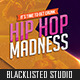 Hiphop Madness Flyer - GraphicRiver Item for Sale