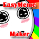 Easy Meme Maker App