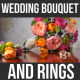 Wedding Bouquet and Rings - VideoHive Item for Sale