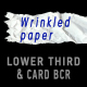 Wrinkled paper LOWER THIRD & CARD BACKGROUND –pack