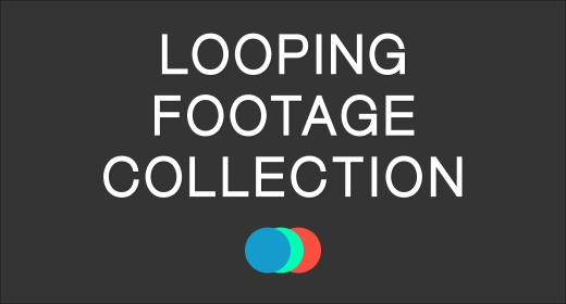 Looping Footage