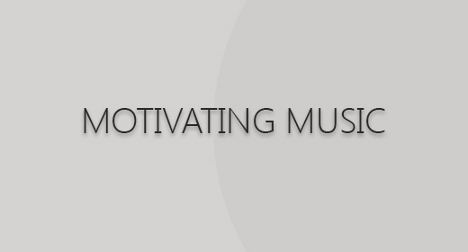 MOTIVATING MUSIC
