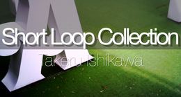 Short Loop Cpllection