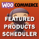WooCommerce Featured Products Scheduler