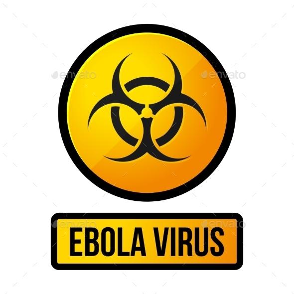 Ebola Yellow Danger Sign. Vector - Health/Medicine Conceptual