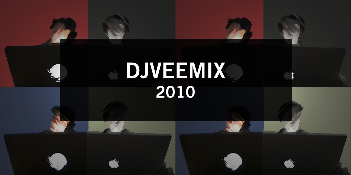 DJVEEMIX 2010