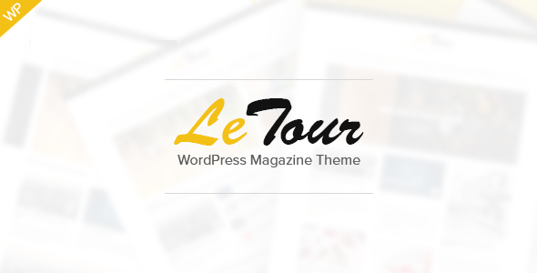 LeTour – WordPress Magazine and Blog Theme
