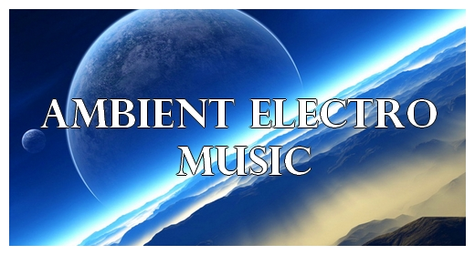 Ambient, Electronic
