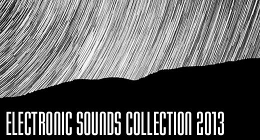 Electronic Music 2013