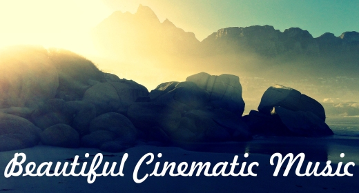 Beautiful Cinematic Background Music For Videos